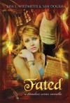 Fated, Part One, A Timeless Series Novella - Lisa L. Wiedmeier, Sam Dogra