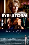The Eye of the Storm: A Novel - Patrick White