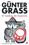 El Tambor de Hojalata - Günter Grass, Carlos Gerhard, Joaquin Mortiz