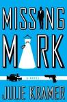 Missing Mark - Julie Kramer