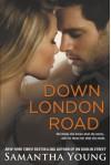 Down London Road - Samantha Young