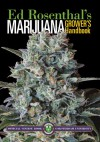 Marijuana Grower's Handbook: Your Complete Guide for Medical and Personal Marijuana Cultivation - Ed Rosenthal, Tommy Chong