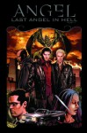 Angel: Last Angel in Hell - Juliet Landau, Stephen Mooney, Franco Urru, Brian Lynch