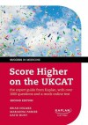 Score Higher on the Ukcat: The Expert Guide from Kaplan, with Over 1000 Questions and a Mock Online Test - Marianna Parker, Katie Hunt, Brian Holmes