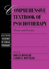 Comprehensive Textbook of Psychotherapy: Theory and Practice (Oxford Textbooks in Clinical Psychology) - Bruce Bongar