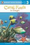 Coral Reefs: In Danger - Samantha Brooke, Peter Bull