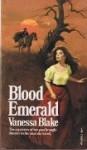 Blood Emerald - Vanessa Blake