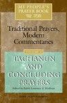 My People's Prayer Book: Traditional Prayers, Modern Commentaries, Vol. 6: Tachanun and Concluding Prayers - Lawrence A. Hoffman