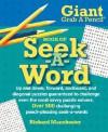 Giant Grab A Pencil Book of Seek-A-Word - Richard Manchester