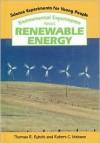Environmental Experiments About Renewable Energy - Thomas R. Rybolt, Robert C. Mebane