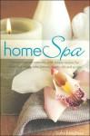 Home Spa Kit - Hinkler Books, Greta Breedlove