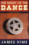 The Night of the Dance - James Hime
