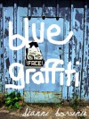 Blue Graffiti - Dianne Borsenik