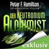 Der Neutronium Alchimist (Der Armageddon-Zyklus 4) - Audible GmbH, Oliver Siebeck, Peter F. Hamilton