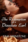 The Redemption of a Dissolute Earl - Julie Johnstone