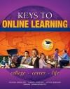Keys to Online Learning - Kateri M. Drexler, Carol Carter, Joyce Bishop, Sarah Kravits