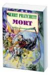 Mort (Roman o svijetu Diska, #4) - Terry Pratchett, Drago Štajduhar
