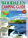 Woodall's Camping Guide New York & New England: Complete Guide To Campgrounds, Rv Parks, Service Centers & Attractions (Serial) - Woodall