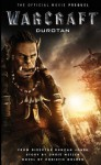 Warcraft: Durotan: The Official Movie Prequel - Christie Golden