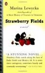 By Marina Lewycka Strawberry Fields (Reprint) [Paperback] - Marina Lewycka