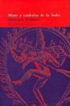 Mitos y símbolos de la India - Heinrich Zimmer, Joseph Campbell, Francisco Torres Oliver