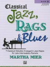 Classical Jazz, Rags & Blues, Book 4: 7 Classical Melodies Arranged in Jazz Styles for Early Intermediate Pianists - Alfred Publishing Company Inc.