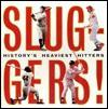 Sluggers! - Paul Adomites, Saul Wisnia, Bobby Cassidy