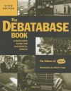 The Debatabase Book, 6th Edition: A Must Have Guide for Successful Debate - Editors of Idea