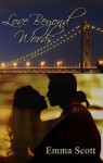 Love Beyond Words (City Lights Series #1) - Emma Look Scott