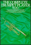 The Complete Trumpet Player: Book 2 - Don Bateman