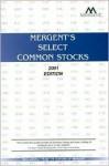 Mergent's Select Common Stocks - Mergent Inc