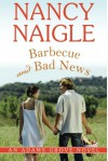 Barbecue and Bad News (An Adams Grove Novel) - Nancy Naigle