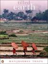 Tilled Earth : Stories - Manjushree Thapa