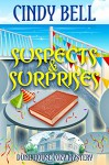 Suspects and Surprises (Dune House Cozy Mystery Series Book 6) - Cindy Bell