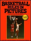 Basketball Rules in Pictures, Revised Edition - Michael Brown