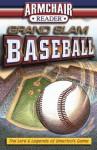 Grand Slam Baseball, The Lore and Legend of America's Game - Publications International Ltd.