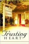 A Trusting Heart - Shannon Guymon