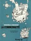 La Communauté : Entretiens (La communauté, #2) - Yann Benoît, Hervé Tanquerelle