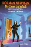 My Sister the Witch - Ellen Conford