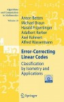 Error-Correcting Linear Codes: Classification by Isometry and Applications - Anton Betten, Michael Braun, Harald Fripertinger