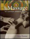 Massage for Common Ailments - Sara Thomas