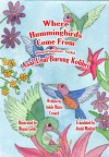 Where Hummingbirds Come From Bilingual Indonesian-English - Adele Marie Crouch, Abdul Mukhid, Megan Gibbs