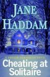 Cheating At Solitaire - Jane Haddam