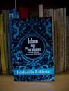 Islam dan Pluralisme: Akhlak Quran Menyikapi Perbedaan - Jalaluddin Rakhmat