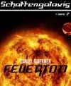Schattengalaxis II - Feuertod - Daniel Isberner