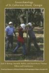 Geoarchaeology of St. Catherines Island, Georgia - Gale A. Bishop, Harold B. Rollins, David Hurst Thomas