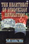 The Heartbeat of Indonesian Revolution - Taufik Abdullah