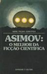O Melhor da Ficção Científica - Isaac Asimov, Cesar Tozzi