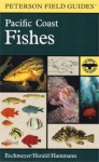 A Field Guide to Pacific Coast Fishes: North America - Earl S. Herald, Katherine P. Smith, Howard E. Hammann, Roger Tory Peterson
