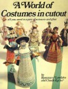 A World of Costumes in Cutout - Rosemary Lowndes, Claude Kailer